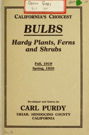 Cover of: California's choicest bulbs, hardy plants, ferns and shrubs