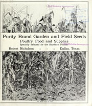 Cover of: Purity brand garden and field seeds poultry food and supplies specially selected for the southern planter | Robert Nicholson (Firm)
