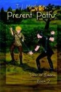 Cover of: Present Paths | T., J. Mindancer