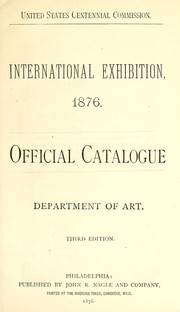 Cover of: International Exhibition, 1876 | Centennial Exhibition (1876 Philadelphia, Pa.)