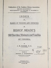 Cover of: Index to names of persons and churches in Bishop Meade's Old churches, ministers and families of Virginia