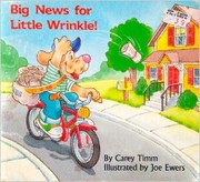 Cover of: Big News for Little Wrinkle! | Carey Timm