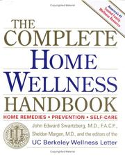 Cover of: Complete Home Wellness Handbook | John Edward Swartzberg