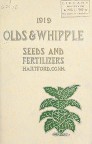 Cover of: Seeds, fertilizers and agricultural implement catalog for 1919 | Olds & Whipple, Inc