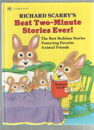 Best 2-Minute Stories Ever (Two-Minute Stories) by Richard Scarry