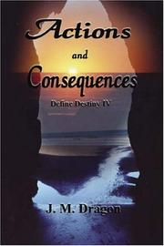 Cover of: Actions And Consequences