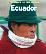 Cover of: Ecuador (Cultures of the World) | Erin Foley, Leslie Jermyn, Spence, Kelly