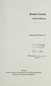 Burke County, a brief history by Edward William Phifer
