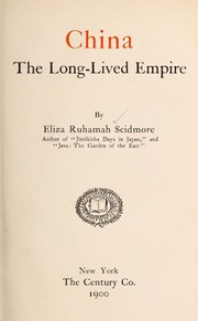 Cover of: China, the long-lived empire