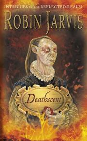 Cover of: Deathscent (Intrigues of the Reflected Realm S.)