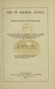 Cover of: Life of Abraham Lincoln, sixteenth President of the United States