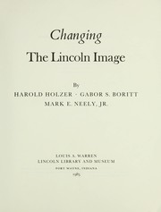 Cover of: Changing the Lincoln image