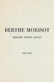 Cover of: Berthe Morisot (Madame Eugène Manet)