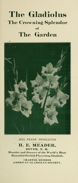 Cover of: The gladiolus | H.E. Meader (Firm)