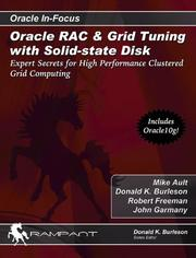 Oracle RAC & Grid Tuning with Solid-state Disk by Mike Ault, Robert G. Freeman, John Garmany