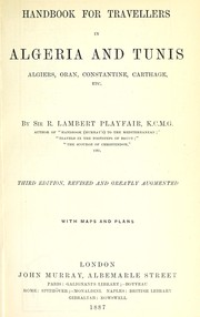 Cover of: Handbook for travellers in Algeria and Tunis, Algiers, Oran, Constantine, Carthage, etc