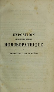 Cover of: Exposition de la doctrine m©♭dicale homoeopathique, ou, Organon de l'art de gu©♭rir