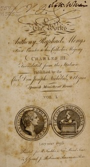 Cover of: The works of Anthony Raphael Mengs ..