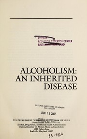 Cover of: Alcoholism, and inherited disease. | Peter L. Petrakis