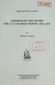 Cover of: Freedom by the sword | William A. Dobak