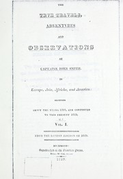 Cover of: The true travels, adventures and observations of Captaine Iohn Smith, in Europe, Asia, Africke, and America