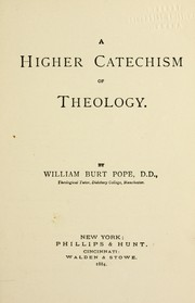Cover of: A higher catechism of theology