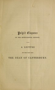 Cover of: Pulpit eloquence of the seventeenth century