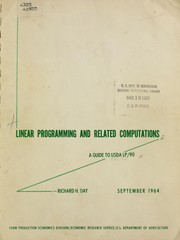 Cover of: Linear programming and related computations: a guide to USDA LP/90