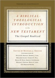 Cover of: A biblical-theological introduction to the New Testament |