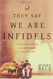 Cover of: They Say We Are Infidels | Mindy Belz