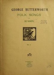 Cover of: Folk songs from Sussex | George Butterworth