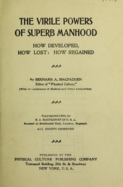 Cover of: The virile powers of superb manhood