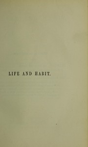 Cover of: Life and habit