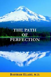 Cover of: The Path of Perfection | Bahram, M.D. Elahi