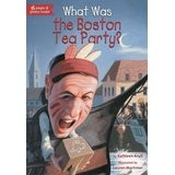 Cover of: What was the Boston Tea Party?
