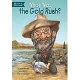 Cover of: What was the Gold Rush?