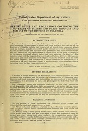 Cover of: Revised rules and regulations governing the movement of plants and plant products into and out of the District of Columbia | United States. Plant Quarantine and Control Administration