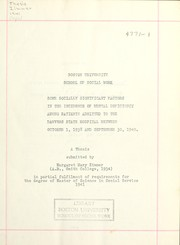 Cover of: Some socially significant factors in the incidence of mental deficiency among patients admitted to the Danvers State Hospital between October 1, 1938 and September 30, 1940 | Margaret Mary Zimmer