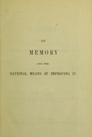 Cover of: On memory & the rational means of improving it