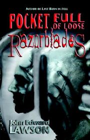 Cover of: Pocket Full of Loose Razorblades | John Edward Lawson