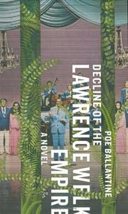 Cover of: Decline of the Lawrence Welk Empire | Poe Ballantine