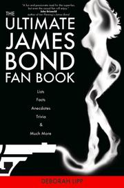 Cover of: The Ultimate James Bond Fan Book