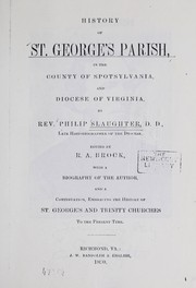 Cover of: History of St. George's parish, in the county of Spotsylvania, and diocese of Virginia