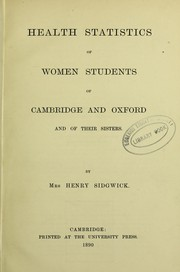 Cover of: Health statistics of women students of Cambridge and Oxford and of their sister