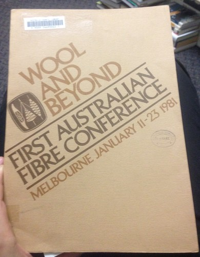 Wool and beyond by Australian Fibre Conference (1st 1981 Melbourne, Vic.)