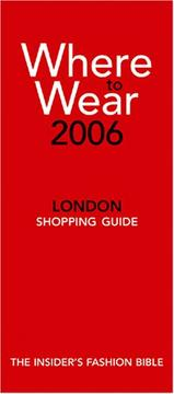 Cover of: Where to Wear London 2006: Fashion Shopping Fron A-Z (Where to Wear)