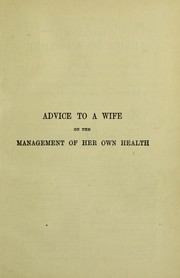 Cover of: Chavasse's advice to a wife