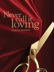 Cover of: Never Call It Loving |