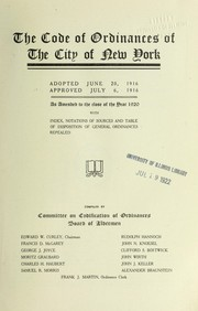 Cover of: The code of ordinances of the city of New York | New York (N.Y.). Ordinances, etc