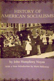 Cover of: History of American socialisms. | John Humphrey Noyes